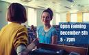 Open Evening December 5th 5 - 7pm