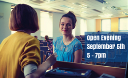 Open Evening September 5th 5 - 7pm